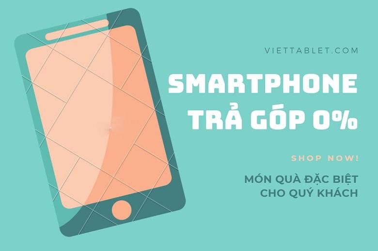 mua smartphone trả góp 0% lãi suất