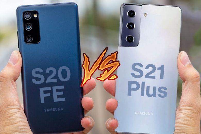 So sánh Samsung Galaxy S21/ S21+ vs Galaxy S20 FE