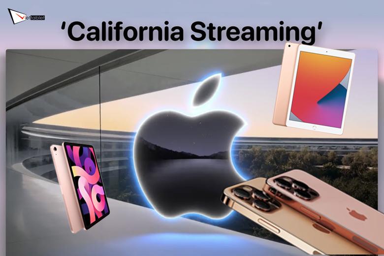 nhìn lại sự kiện California Streaming có gì
