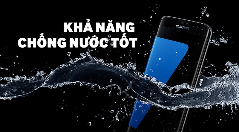 Samsung Galaxy S7 Edge chống nước
