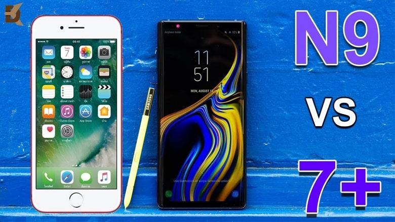iPhone 7 Plus và Galaxy Note 9