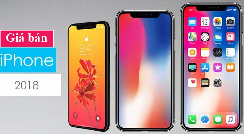 Giá bán dự kiến 3 siêu phẩm iPhone 2018